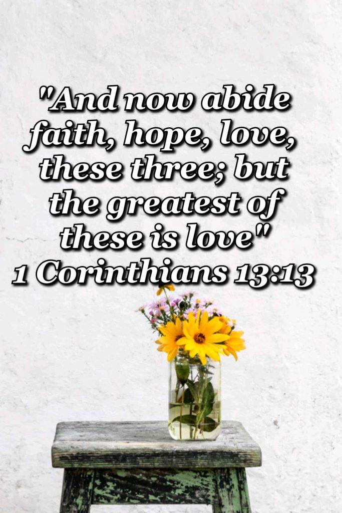 bible varses wallpaper faith (1 Corinthians 13:13)