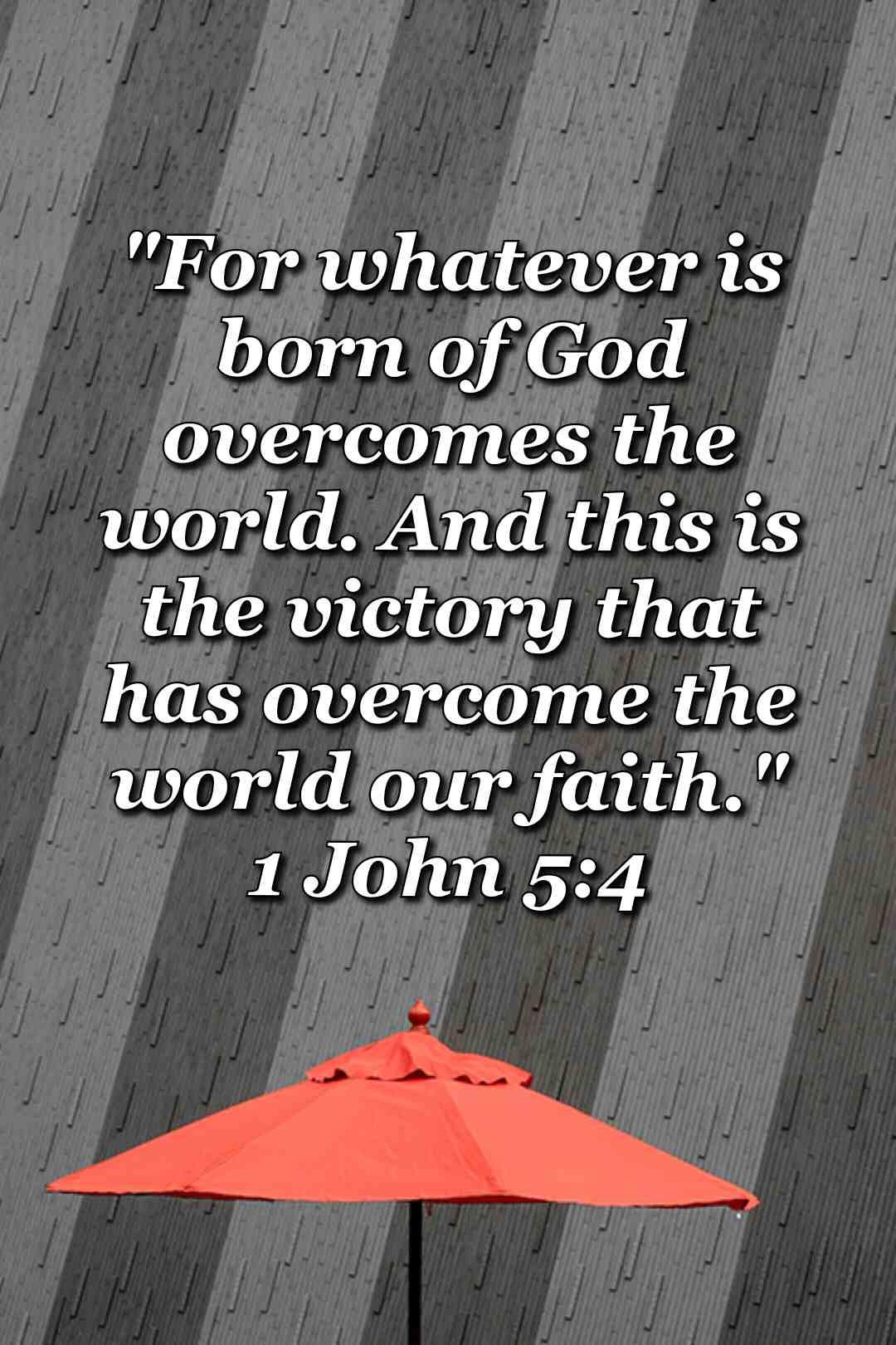 bible varses wallpaper faith (1 John 5:4)