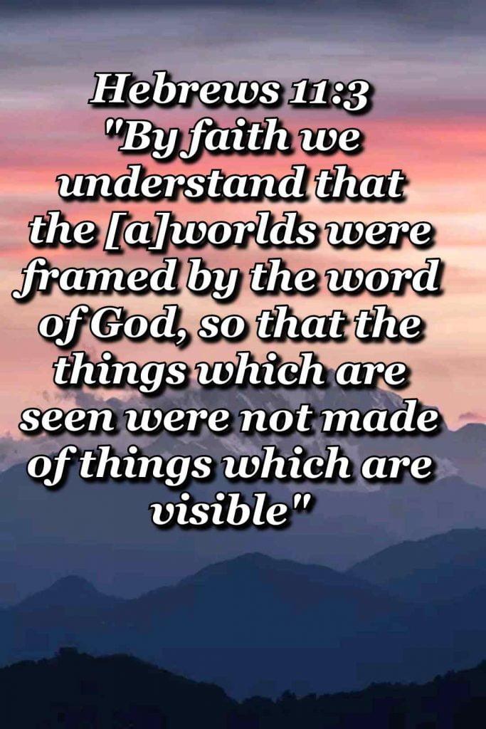 bible varses wallpaper faith (Hebrews 11:3)