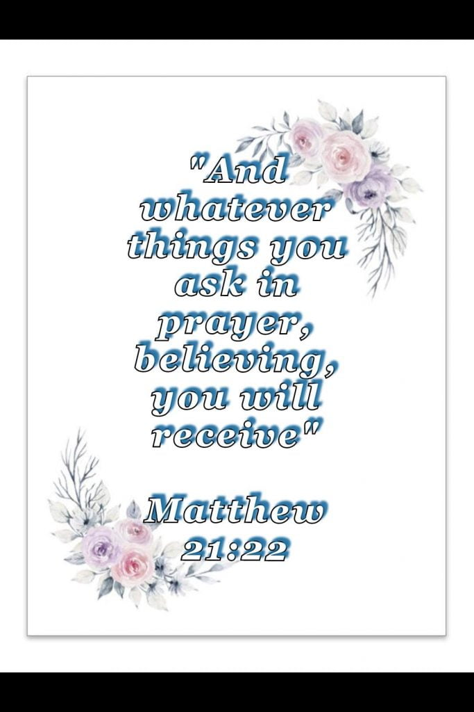 bible varses wallpaper faith (Matthew 21:22)