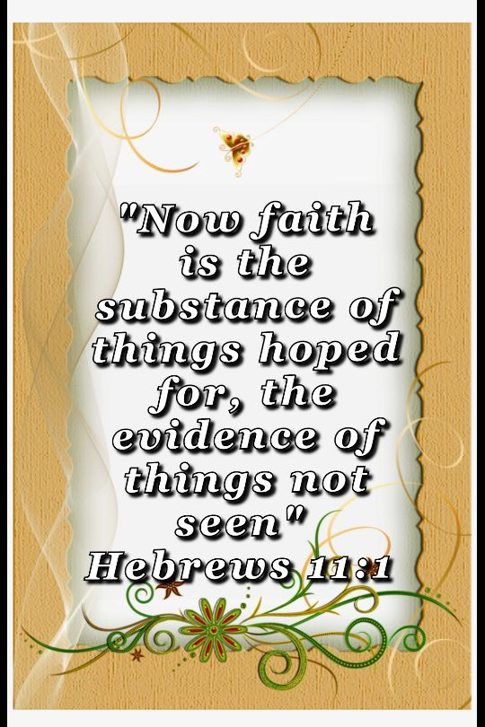 bible varses wallpaper faith (Hebrews 11:1)
